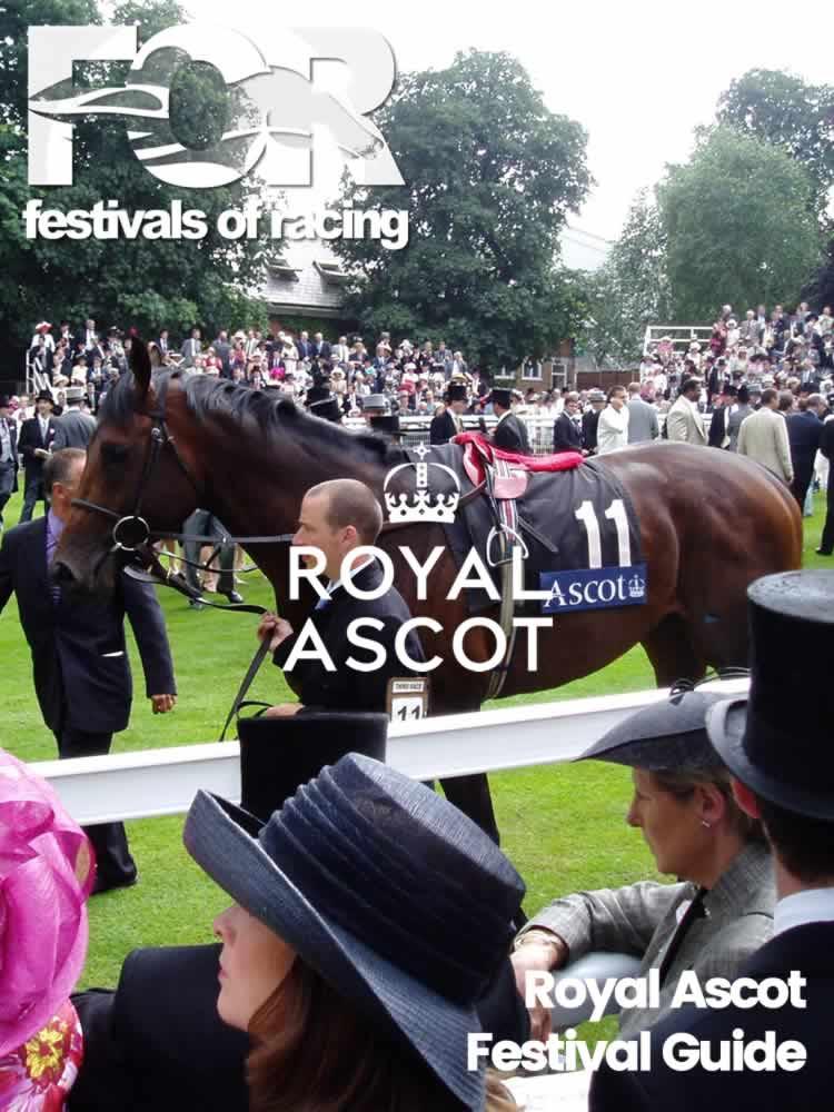 Royal Ascot Festival Guide